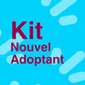 Kit SweetAxo - Nouvel adoptant